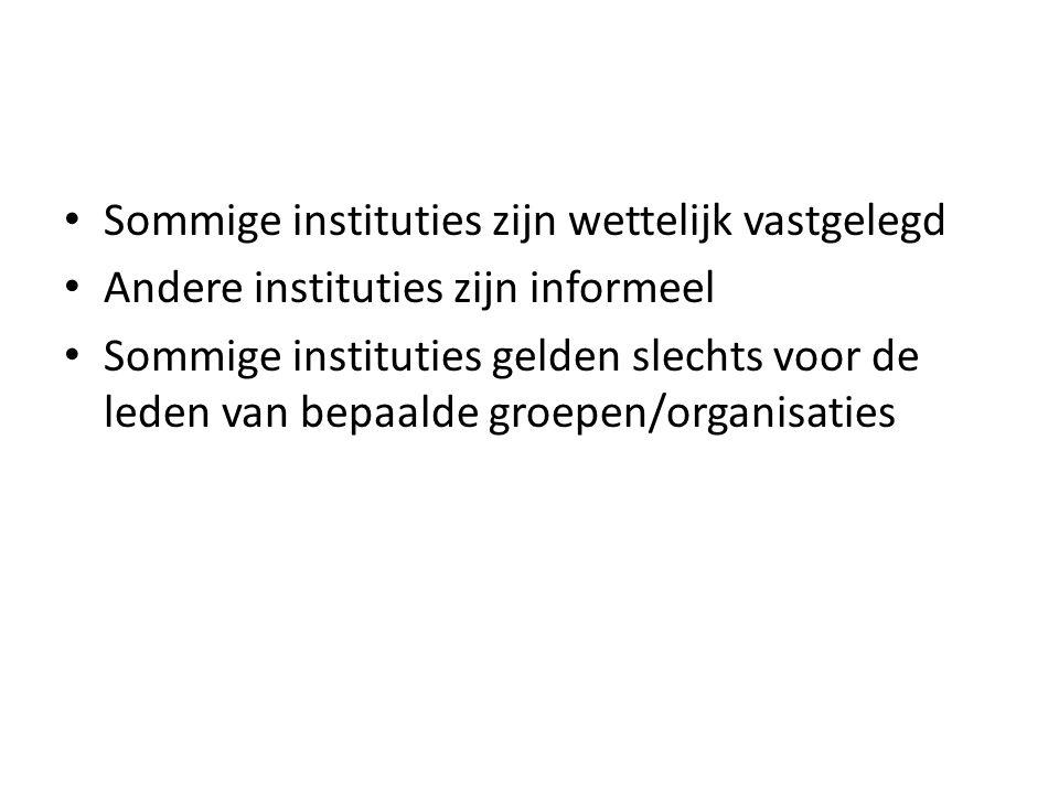 Sommige instituties zijn wettelijk vastgelegd