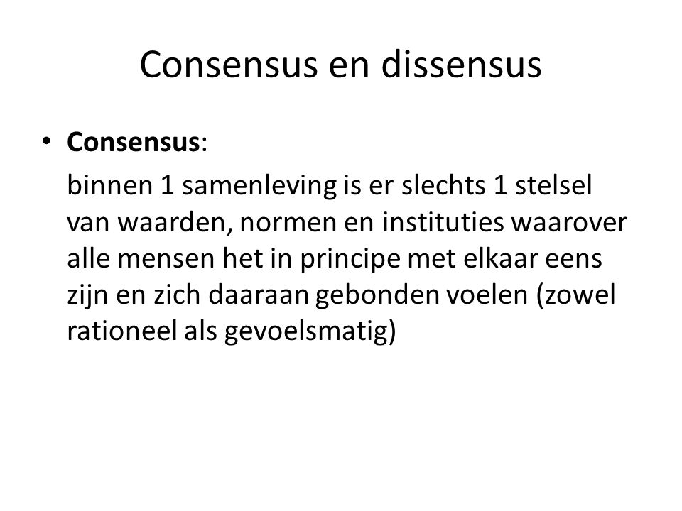 Consensus en dissensus