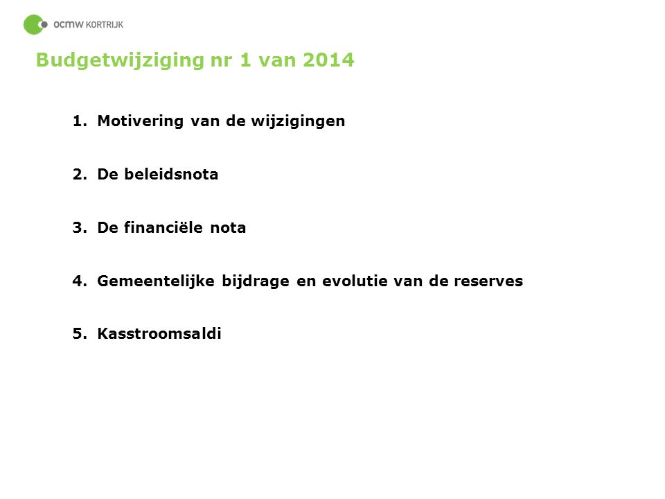Budgetwijziging nr 1 van 2014