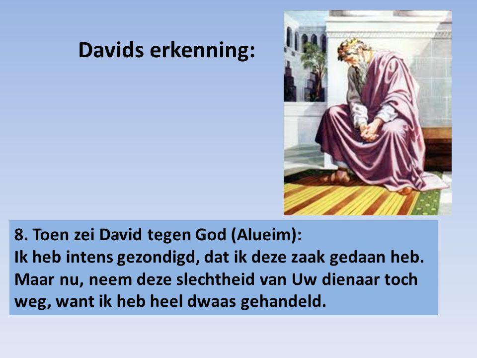 Davids erkenning: