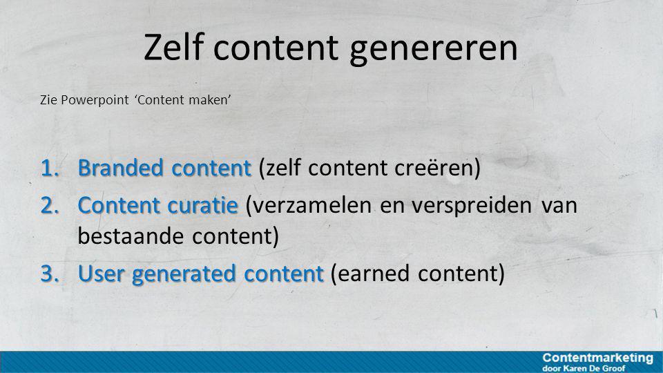 Zelf content genereren