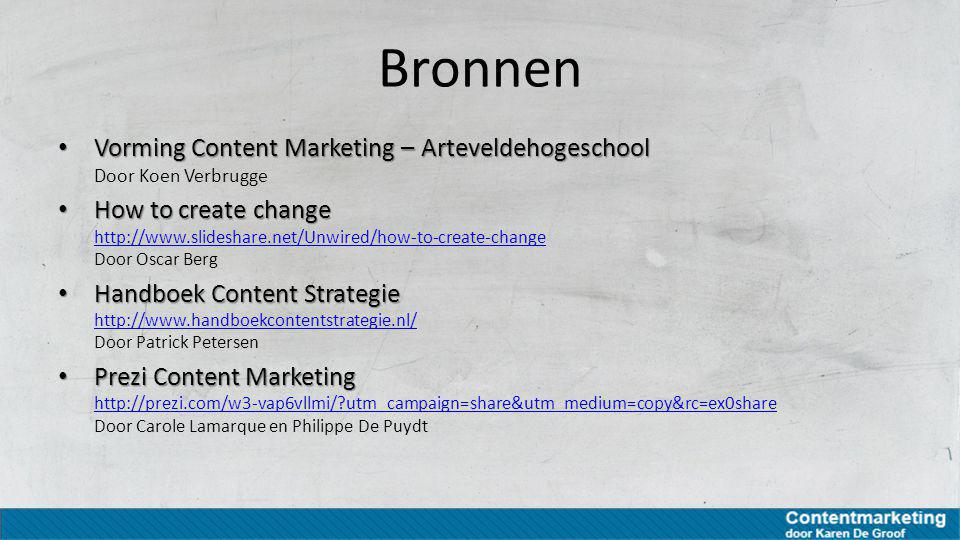 Bronnen Vorming Content Marketing – Arteveldehogeschool Door Koen Verbrugge.