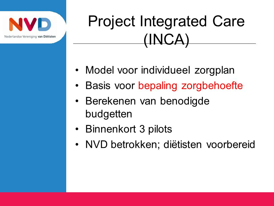 Project Integrated Care (INCA)