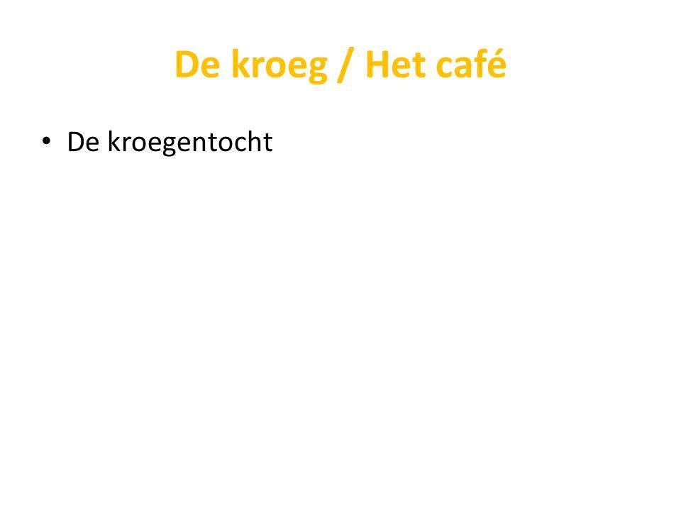 De kroeg / Het café De kroegentocht