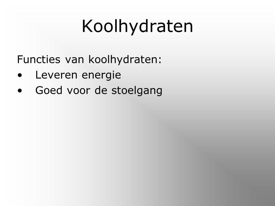 Koolhydraten Functies van koolhydraten: Leveren energie