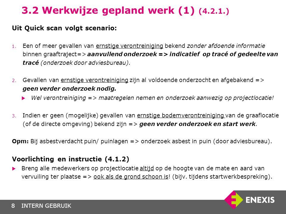 3.2 Werkwijze gepland werk (1) (4.2.1.)
