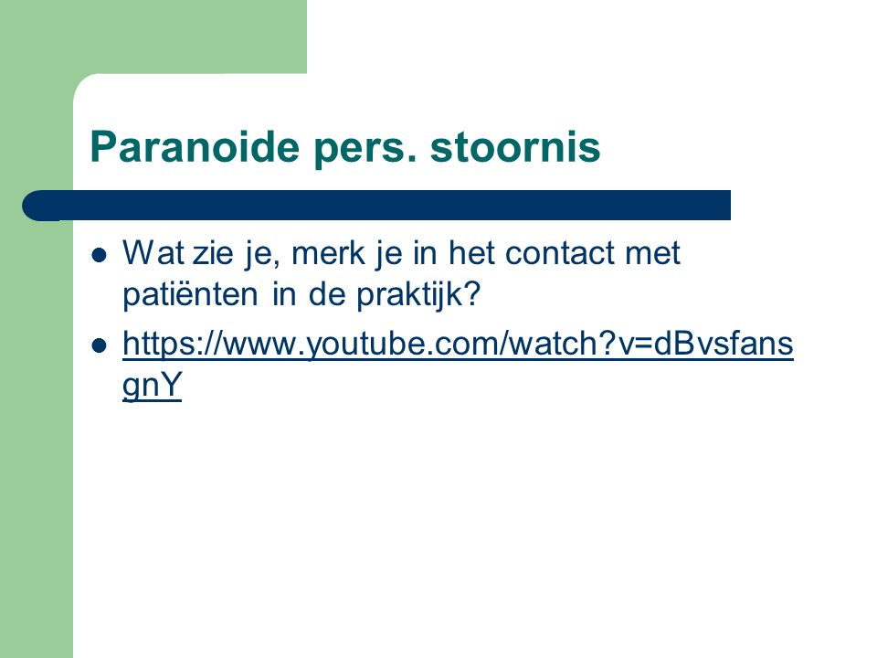 Paranoide pers. stoornis