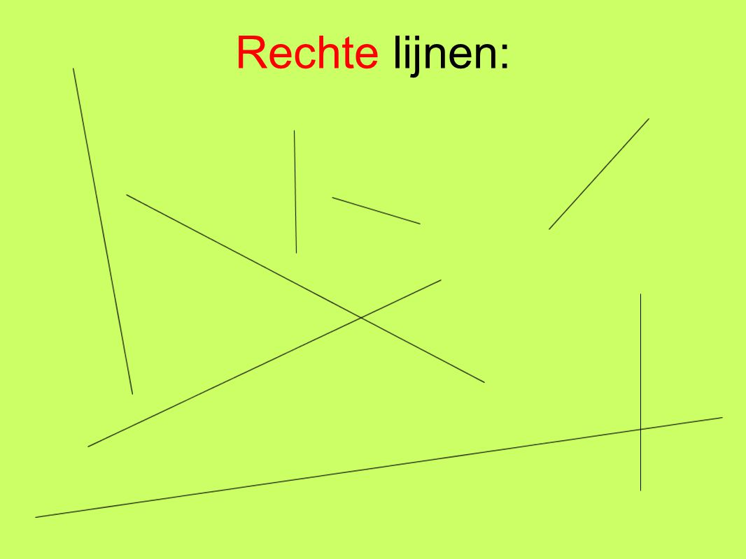 Rechte lijnen: