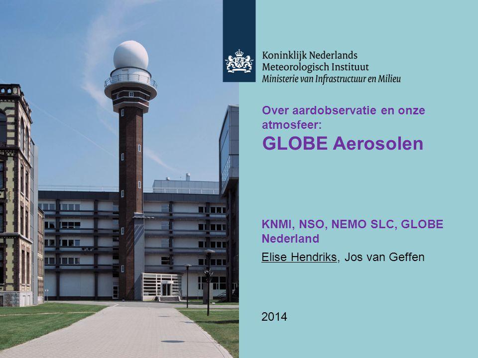 GLOBE Aerosolen Over aardobservatie en onze atmosfeer: