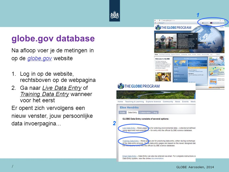 globe.gov database 1 Na afloop voer je de metingen in