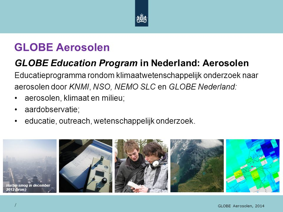 GLOBE Aerosolen GLOBE Education Program in Nederland: Aerosolen