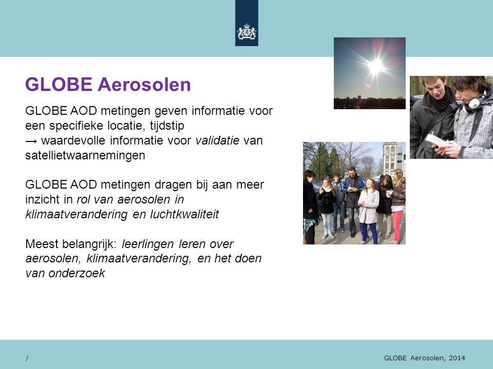 GLOBE Aerosolen GLOBE AOD metingen geven informatie voor