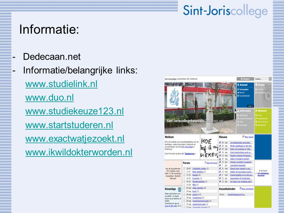 Informatie: Dedecaan.net Informatie/belangrijke links: