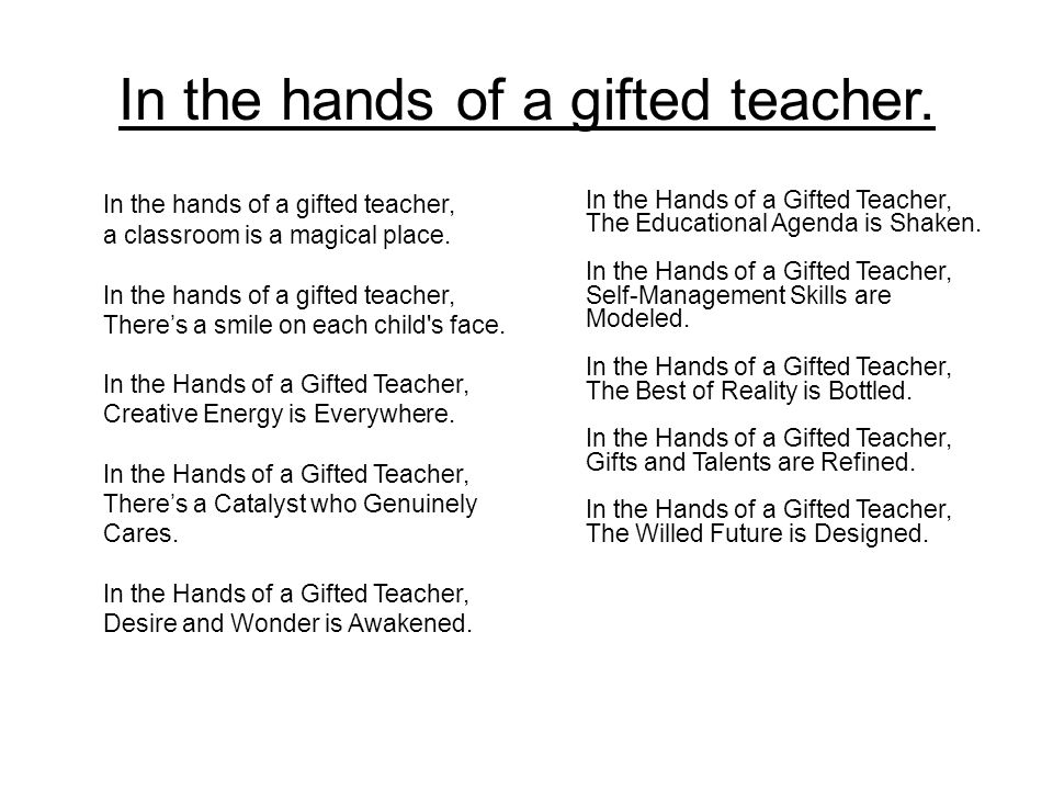 In the hands of a gifted teacher.