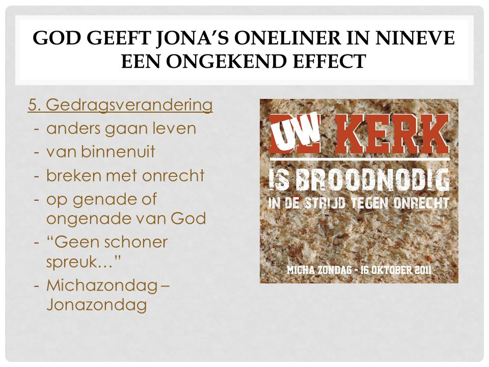 God geeft Jona's oneliner in Nineve een ongekend effect