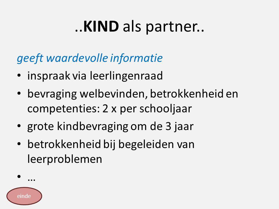 ..KIND als partner.. geeft waardevolle informatie