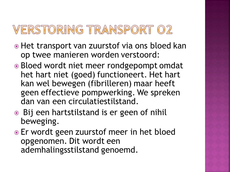 Verstoring transport O2