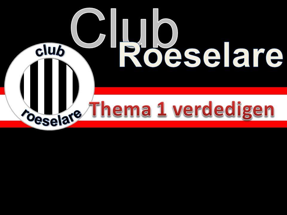 club roeselare Club Roeselare Thema 1 verdedigen