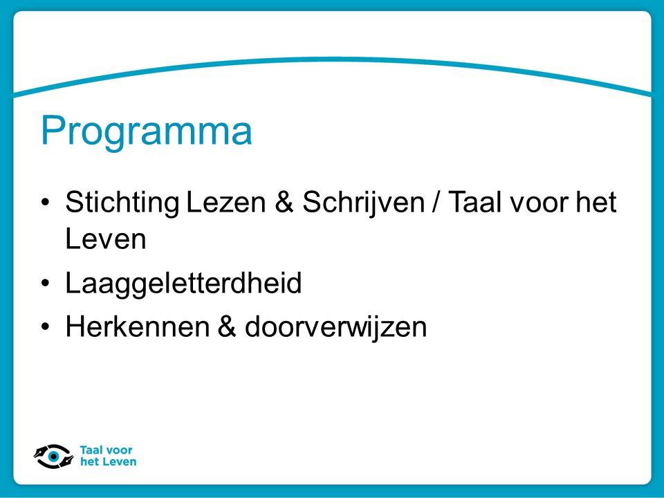 Programma Stichting Lezen & Schrijven / Taal voor het Leven
