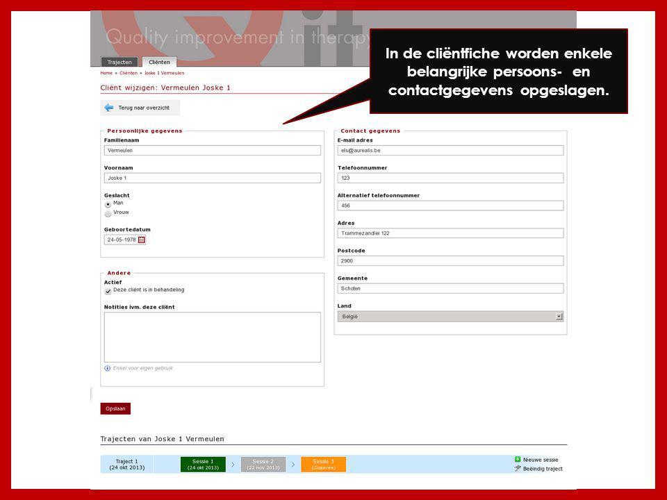 In de cliëntfiche worden enkele belangrijke persoons- en contactgegevens opgeslagen.