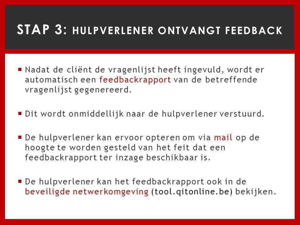 STAP 3: Hulpverlener ontvangt feedback