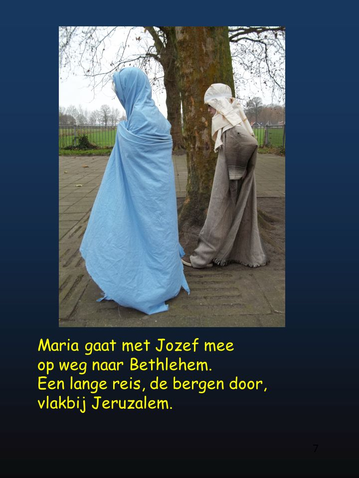 Maria gaat met Jozef mee op weg naar Bethlehem.