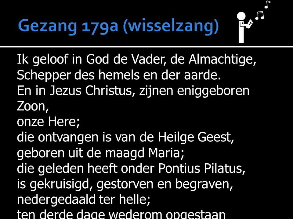 Gezang 179a (wisselzang)