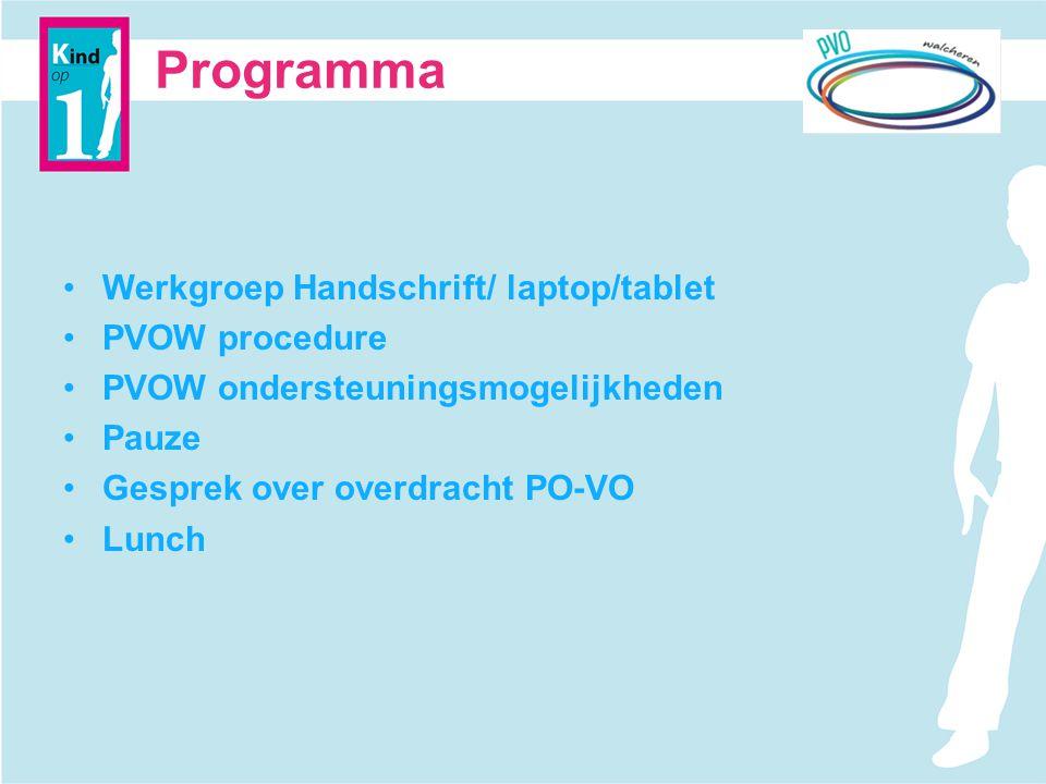 Programma Werkgroep Handschrift/ laptop/tablet PVOW procedure
