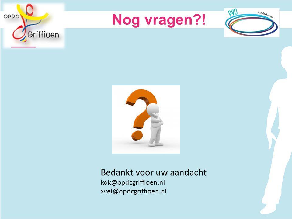 Nog vragen ! Bedankt voor uw aandacht kok@opdcgriffioen.nl