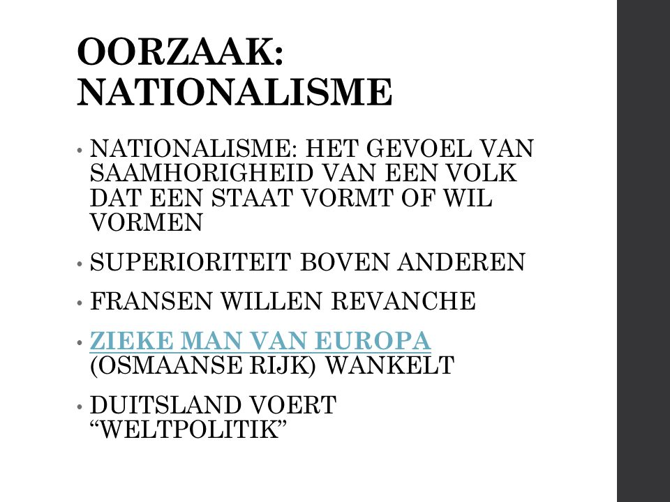 OORZAAK: NATIONALISME