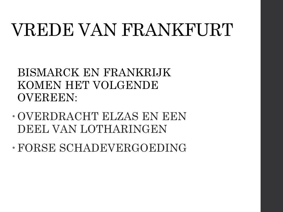 VREDE VAN FRANKFURT OVERDRACHT ELZAS EN EEN DEEL VAN LOTHARINGEN