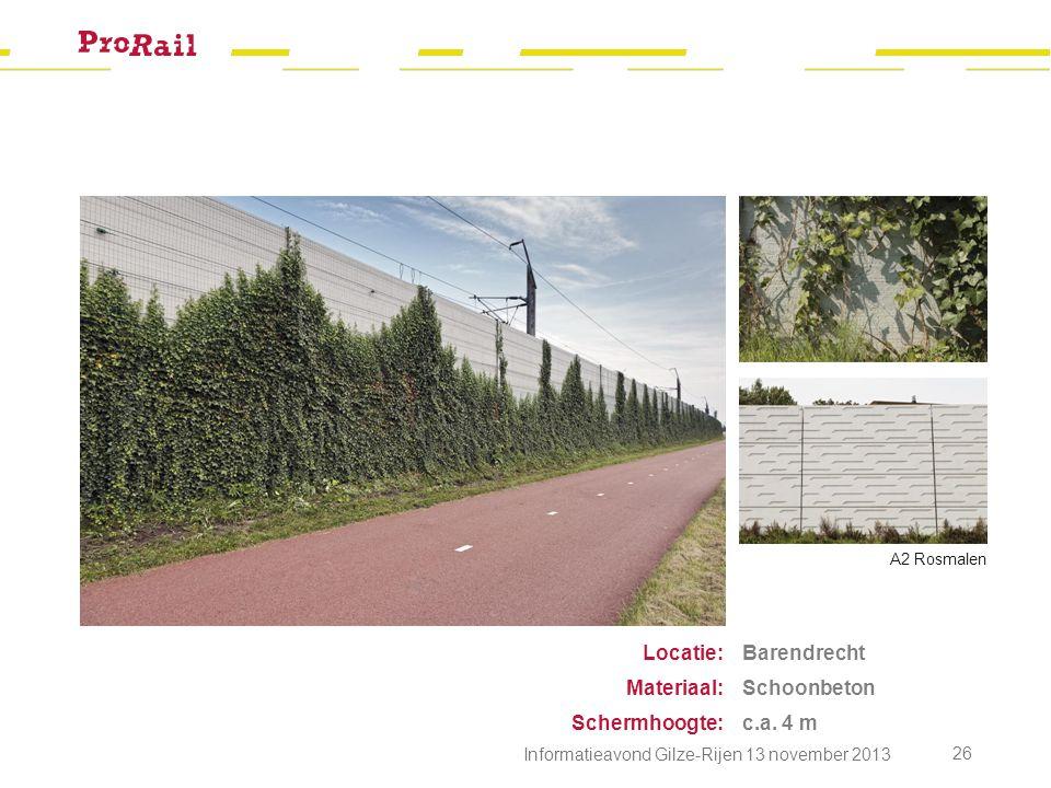 Locatie: Materiaal: Schermhoogte: Barendrecht Schoonbeton c.a. 4 m