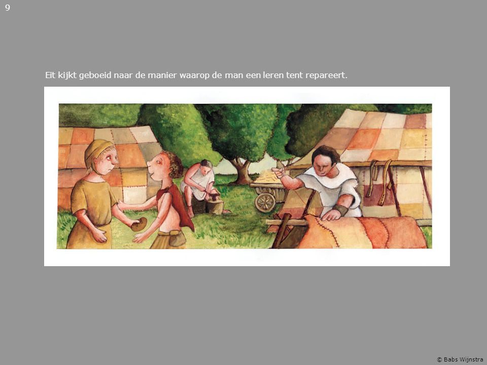 9 Eit kijkt geboeid naar de manier waarop de man een leren tent repareert. © Babs Wijnstra