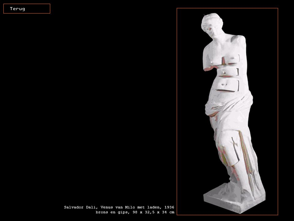 Terug Salvador Dali, Venus van Milo met laden, 1936 brons en gips, 98 x 32,5 x 34 cm