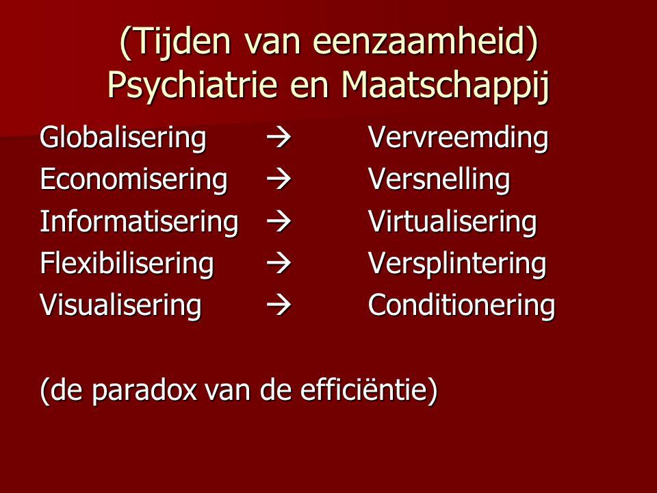 (Tijden van eenzaamheid) Psychiatrie en Maatschappij