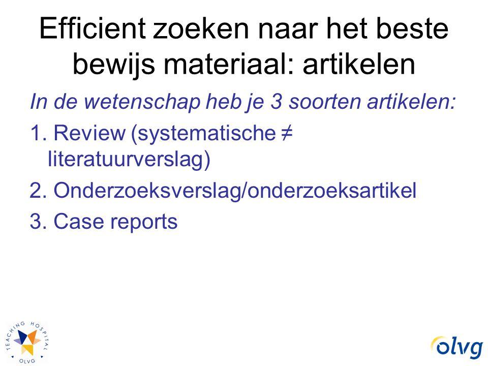 Efficient zoeken naar het beste bewijs materiaal: artikelen