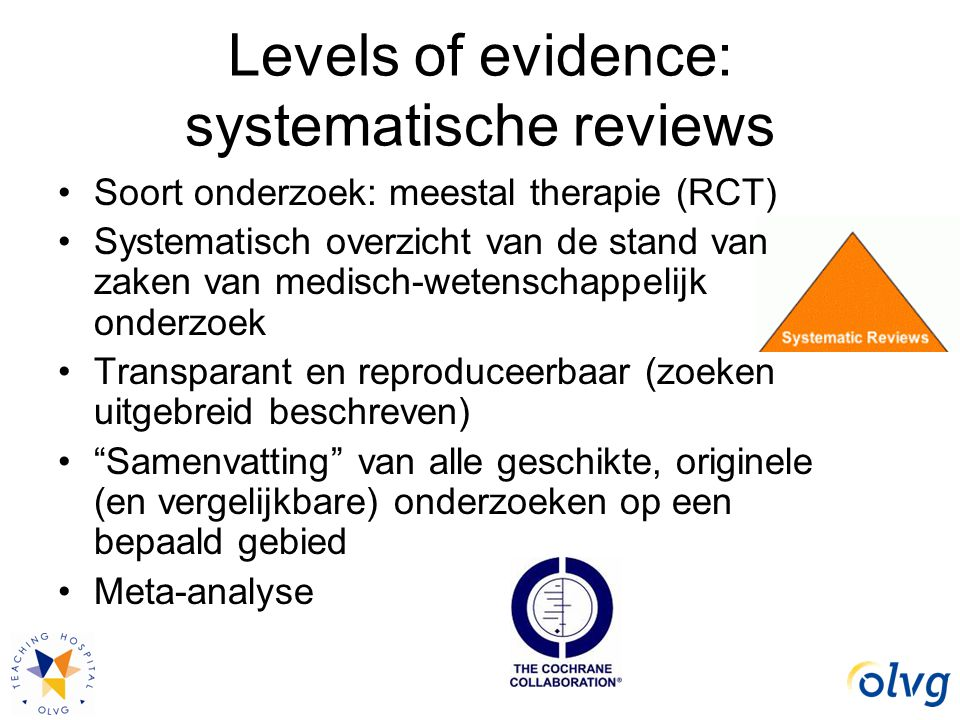 Levels of evidence: systematische reviews