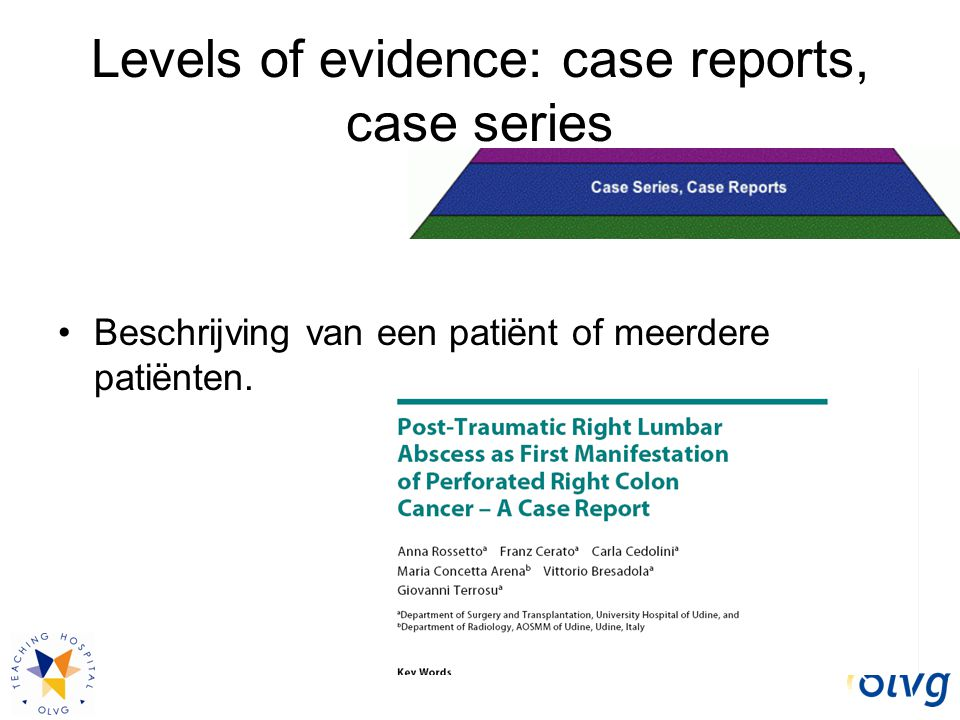 Levels of evidence: case reports, case series