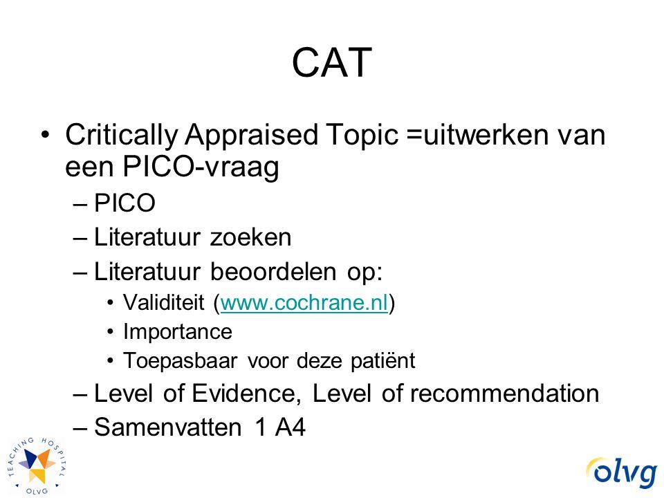 CAT Critically Appraised Topic =uitwerken van een PICO-vraag PICO