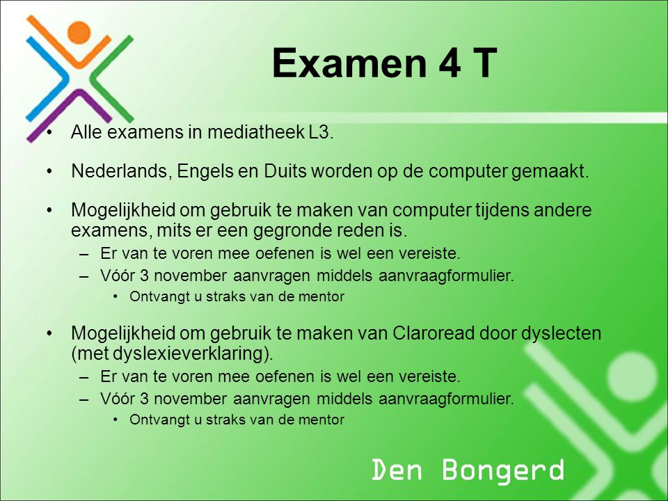 Examen 4 T Alle examens in mediatheek L3.