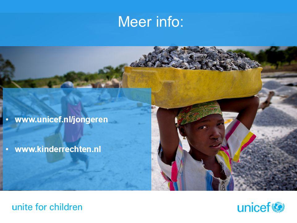 Meer info: www.unicef.nl/jongeren www.kinderrechten.nl