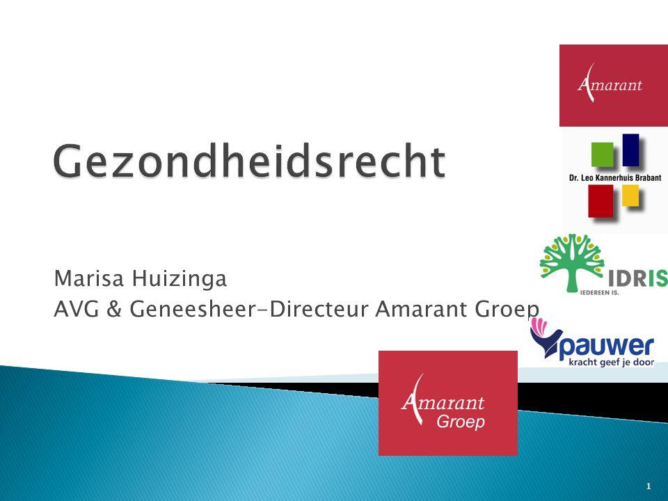 Marisa Huizinga AVG & Geneesheer-Directeur Amarant Groep