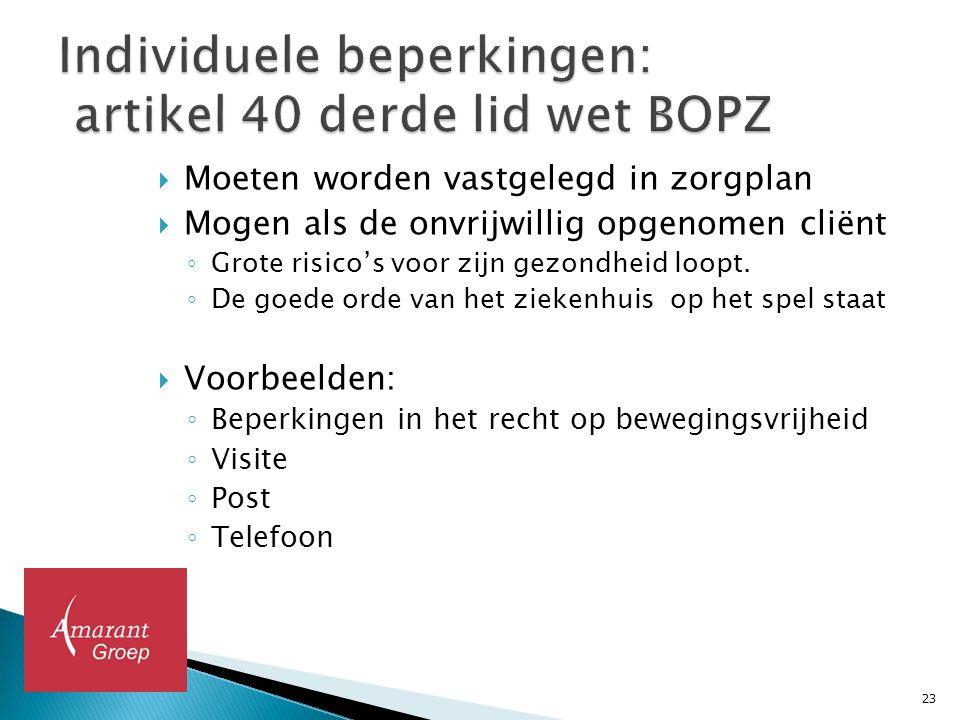 Individuele beperkingen: artikel 40 derde lid wet BOPZ