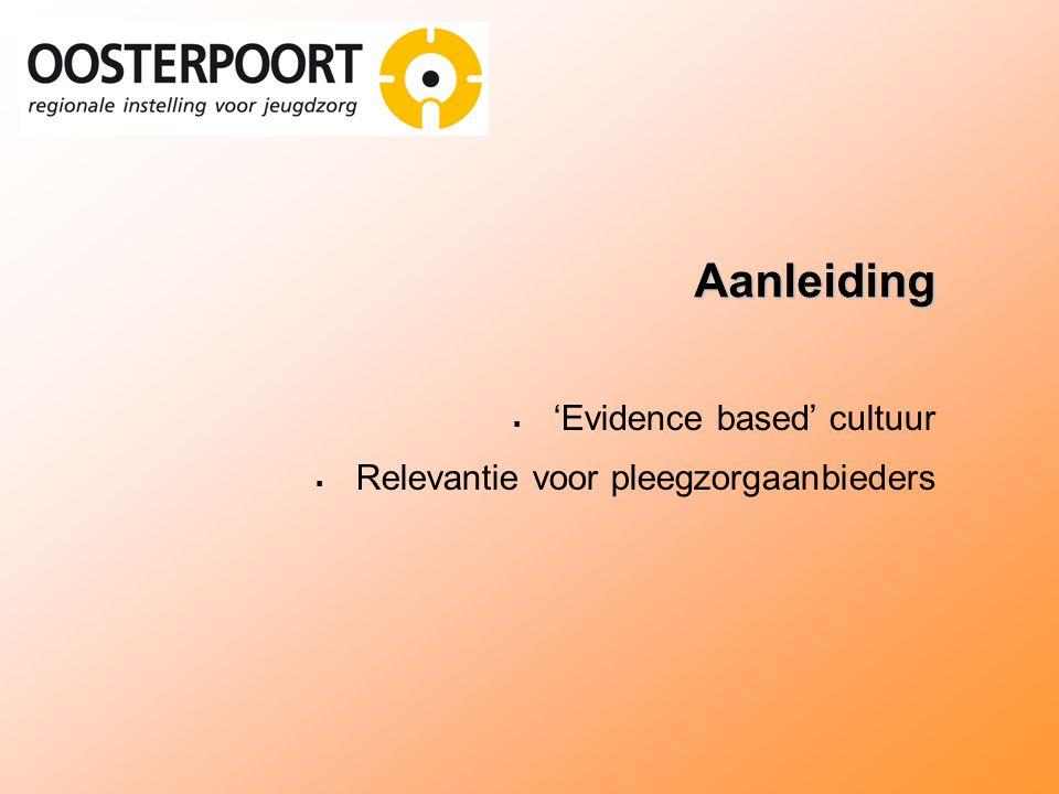 Aanleiding 'Evidence based' cultuur