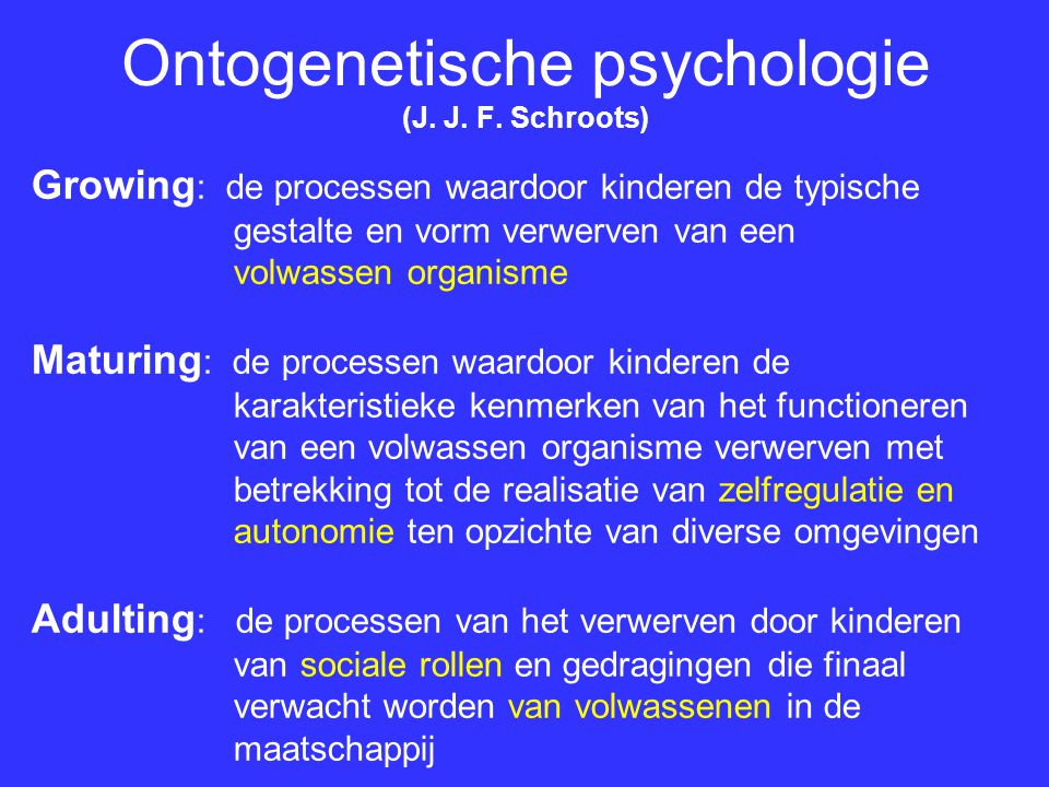 Ontogenetische psychologie (J. J. F. Schroots)