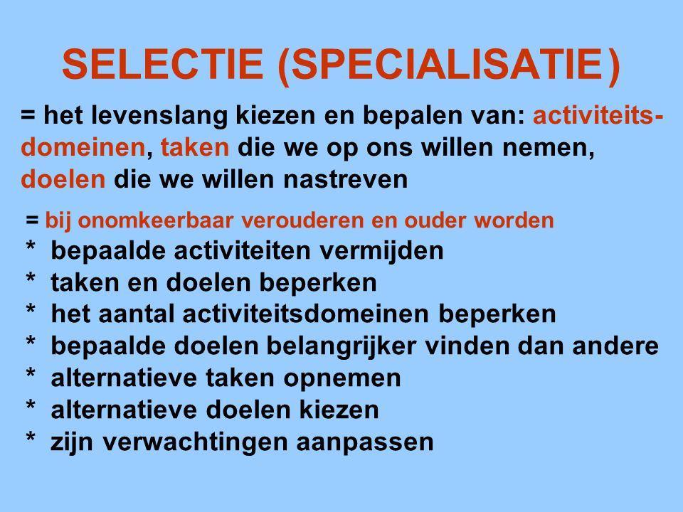 SELECTIE (SPECIALISATIE )