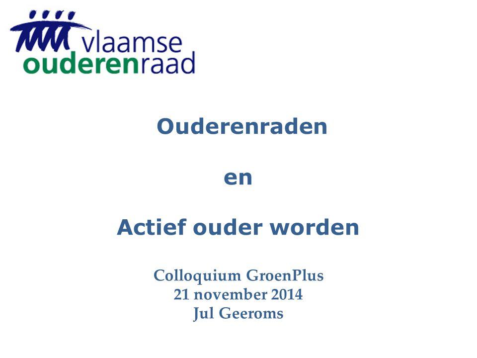 Ouderenraden en Actief ouder worden Colloquium GroenPlus