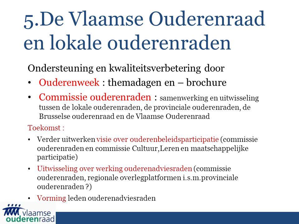 5.De Vlaamse Ouderenraad en lokale ouderenraden