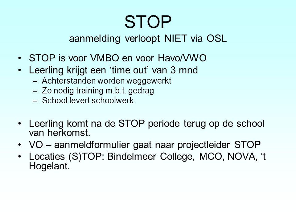 STOP aanmelding verloopt NIET via OSL