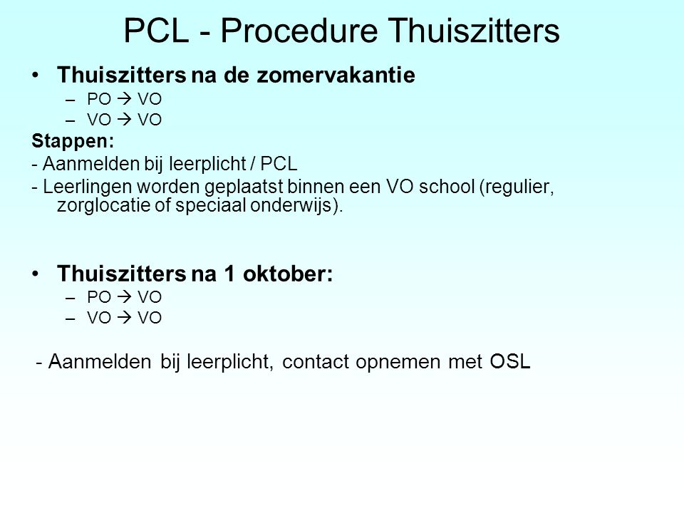PCL - Procedure Thuiszitters
